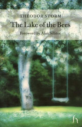 The Lake of the Bees (Hesperus Classics) - Theodor Storm