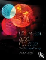 Cinema and Colour: The Saturated Image