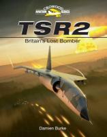 TSR2: Britain's Lost Bomber