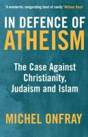 In Defence of Atheism