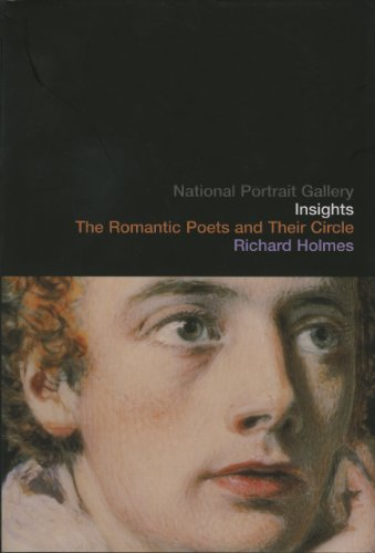 National Portrait Gallery Insights: The Romantic Poets And Their Circle - Richard Holmes