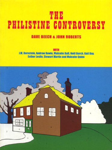 The Philistine Controversy - Dave Beech; John Roberts