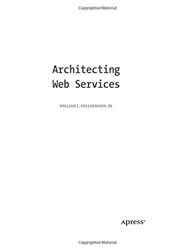Architecting Web Services - William L. Oellermann Jr.