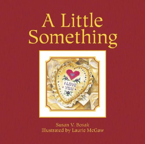 A Little Something - Susan V. Bosak