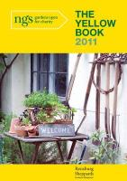 The Yellow Book 2011: Gardens Open for Charity