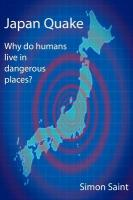 Japan Quake: Why Do Humans Live in Dangerous Places?