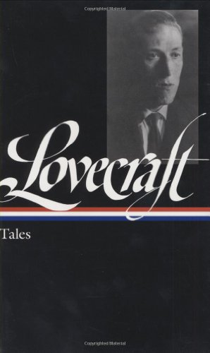 H. P. Lovecraft: Tales (Library of America) - H. P. Lovecraft