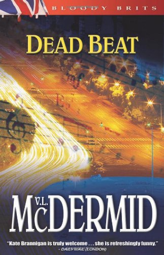 Dead Beat: A Kate Brannigan Mystery - Val. McDermid