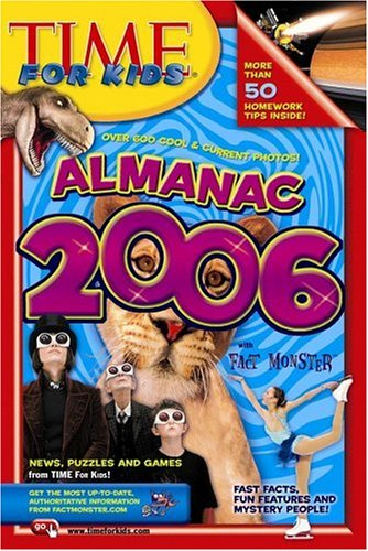 Time for Kids: Almanac 2006 - Editors of Time for Kids Magazine