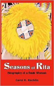 Seasons of Rita: Biography of a Sauk Woman