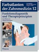 Funktionsdiagnostik und Therapieprinzipien