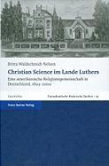 Christian Science im Lande Luthers