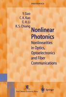 Nonlinear Photonics: Nonlinearities in Optics, Optoelectronics and Fiber Communications (Springer Series in Photonics)