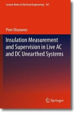 Insulation Measurement and Supervision in Live AC and DC Unearthed Systems - Olszowiec, Piotr