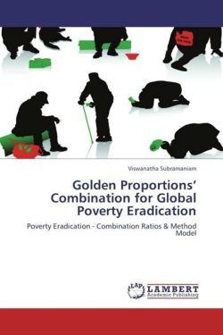 Golden Proportions' Combination for Global Poverty Eradication: Poverty Eradication - Combination Ratios & Method Model