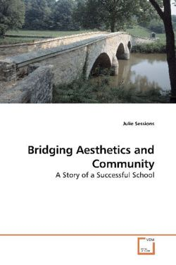 Bridging Aesthetics and Community: A Story of a Successful School