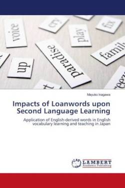 Impacts of Loanwords upon Second Language Learning - Inagawa, Mayuko