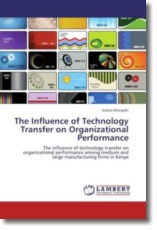The Influence of Technology Transfer on Organizational Performance - Munyoki, Justus