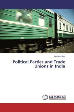 Political Parties and Trade Unions in India