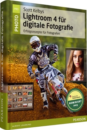Scott Kelbys Lightroom 4 für digitale Fotografie (Pearson Photo) - Kelby, Scott