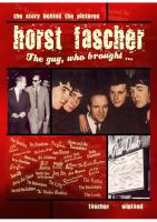 Horst Fascher - The Guy, who brought -