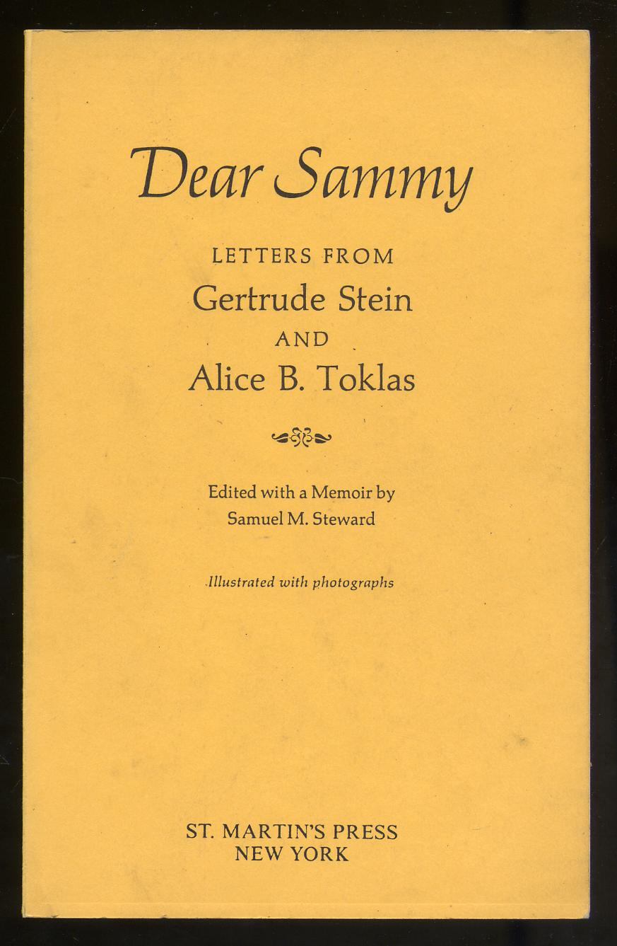 Dear Sammy: Letters from Gertrude Stein and Alice B. Toklas