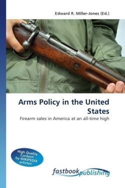 Arms Policy in the United States