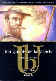 Don Quijote de la Mancha/ Don Quixote de la Mancha (Classics for Young Readers Series) (Spanish Edition) - Miguel de Cervantes Saavedra