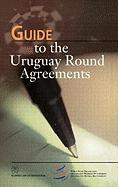 Guide to the Uruguay Round Agreements - Croome, John