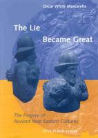 The Lie Became Great: The Forgery of Ancient Near Eastern Cultures