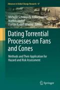 Dating Torrential Processes on Fans and Cones: Methods and Their Application for Hazard and Risk Assessment (Advances in Global Change Research)