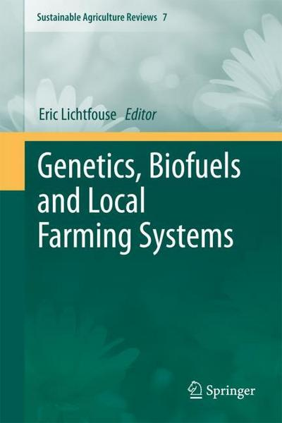 Genetics, Biofuels and Local Farming System - Eric Lichtfouse