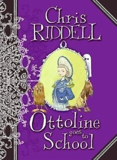 Ottoline Goes to School - Riddell, Chris