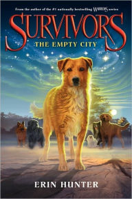 The Empty City (Erin Hunter's Survivors Series #1) - Erin Hunter