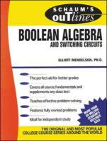 Schaum's Outline of Theory and Problems of Boolean Algebra a