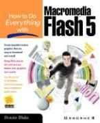 How to Do Everything With Flash 5