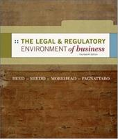 The Legal and Regulatory Environment of Business - Reed, O. Lee / Shedd, Peter J. / Morehead, Jere W.