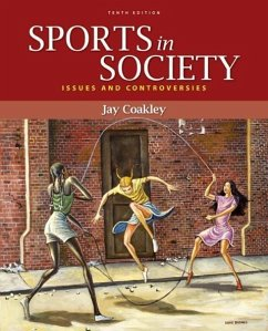 Sports in Society: Issues and Controversies - Coakley, Jay