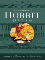 The Annotated Hobbit - J. R. R Tolkien