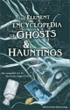 Element Encyclopedia of Ghosts and Hauntings - Theresa Cheung