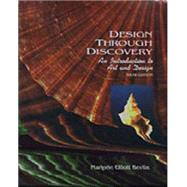 Design Through Discovery : An Introduction - Bevlin, Marjorie Elliott