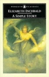 A Simple Story - Clemit, Pamela / Inchbald, Elizabeth