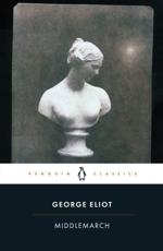 Middlemarch - George Eliot (author), Rosemary Ashton (editor), Rosemary Ashton (introduction)