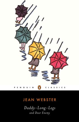 Penguin Classics: Daddy-Long-Legs. Dear Enemy - Ed. with an Introd. and Notes by Elaine Showalter - Webster, Jean