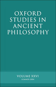 Oxford Studies in Ancient Philosophy: Summer 2004 - David Sedley