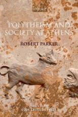 Polytheism and Society at Athens - Robert Parker