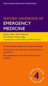 Oxford Handbook of Emergency Medicine - Jonathan P. Wyatt