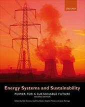 Energy Systems and Sustainability: Power for a Sustainable Future - Everett, Bob / Boyle, Godrey / Peake, Stephen