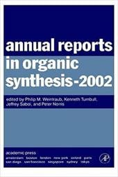 Annual Reports in Organic Synthesis (2002) - Weintraub, Philip M. / Turnbull, Kenneth / Sabol, Jeffrey