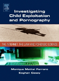 Investigating Child Exploitation and Pornography